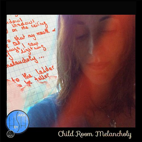 Child Room Melancholy by Hey Sarah