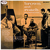 Brown And Roach Incorporated de Clifford Brown