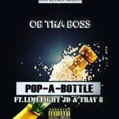 Pop a Bottle von Ob tha Boss