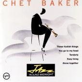 Jazz 'Round Midnight von Chet Baker