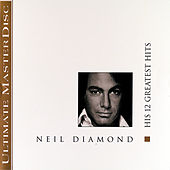His 12 Greatest Hits de Neil Diamond