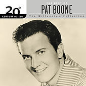 20th Century Masters: The Millennium Collection: Best Of Pat Boone by Pat Boone
