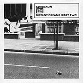 Adrenalin / Distant Dreams, Pt. 2 by Throbbing Gristle