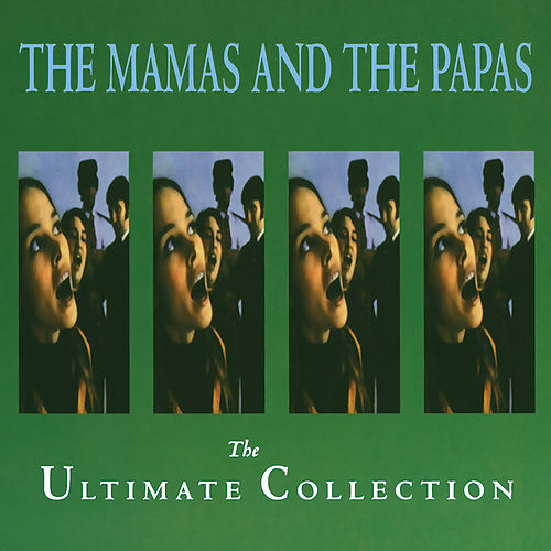 The Ultimate Collection de The Mamas & The Papas