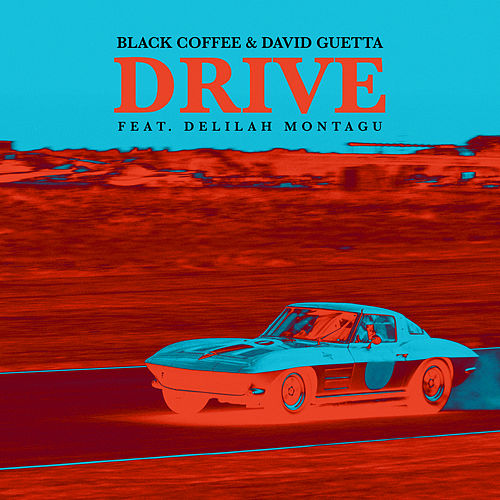 Drive von Black Coffee