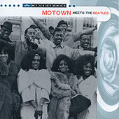 Motown Meets The Beatles by Various Artists