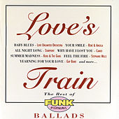 Love's Train: The Best Of Funk Essentials Ballads by Various Artists