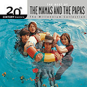 20th Century Masters: The Best Of The Mamas & The Papas - The Millennium Collection de The Mamas & The Papas