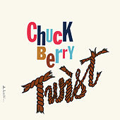 Chuck Berry Twist by Chuck Berry