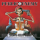Muse Sick-N-Hour Mess Age de Public Enemy