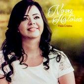 Nova História de Paula Cristina
