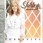 Sobrevivi by Shirley Carvalhaes