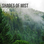 Shades of mist by T3ch