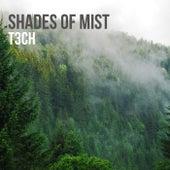 Shades of mist de T3ch