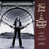 The Best Of Doug Sahm & The Sir Douglas Quintet (1968 - 1975) by Sir Douglas Quintet