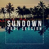 Sundown Pool Session, Vol. 2 by Various Artists