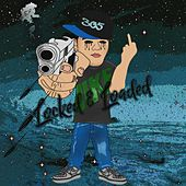 Locked and loaded by Lex