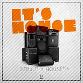 It's House - Strictly House, Vol. 26 de Various Artists