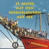 25 Jahre mit den Hornblowern auf See von Various Artists
