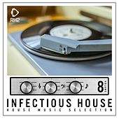 Infectious House, Vol. 8 von Various Artists