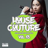 House Couture, Vol. 13 by Various Artists