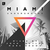 Miami Underground 2018 de Various Artists