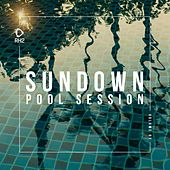 Sundown Pool Session, Vol. 1 by Various Artists