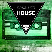 Re:Valued House, Vol. 13 de Various Artists