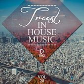 Trust in House Music, Vol. 28 by Various Artists
