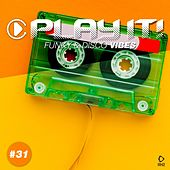 Play It! - Funky & Disco Vibes, Vol. 31 by Various Artists