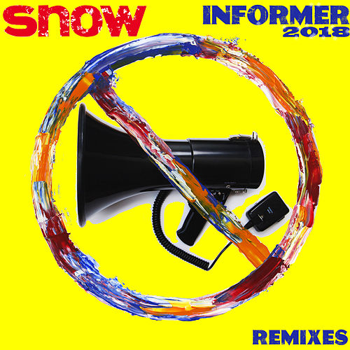 Informer 2018 (Remixes) de Snow