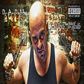 Too Much To Handle by D-A-Dubb