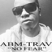 No Fear by Abm-Trav