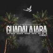 Guadalajara de A-money