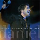 20 anos de carreira (Ao vivo) de Daniel