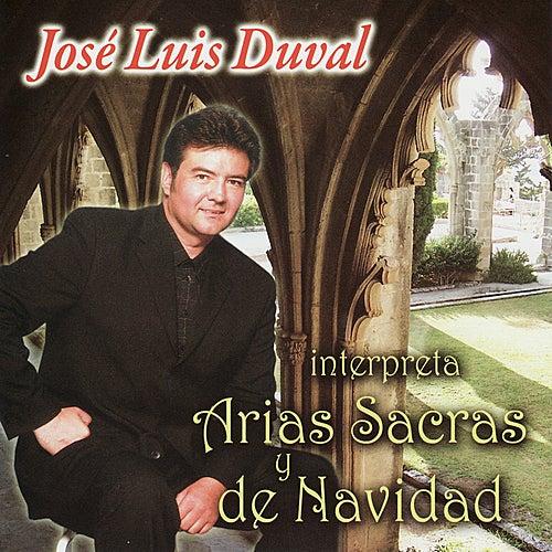 Interpreta Arias Sacras y de Navidad by José Luis Duval