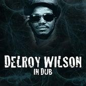 Delroy Wilson In Dub by Delroy Wilson