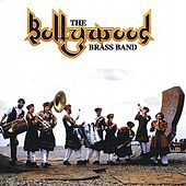 The Bollywood Brass Band by The Bollywood Brass Band