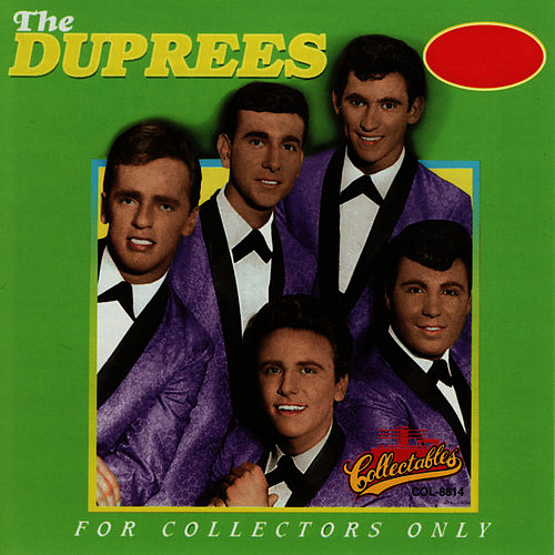 For Collectors Only by The Duprees