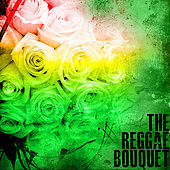 The Reggae Bouquet by Various Artists