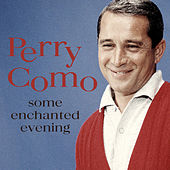 Some Enchanted Evening de Perry Como