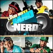 Band Nerdz by Loud Noyz