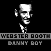 Danny Boy by Webster Booth