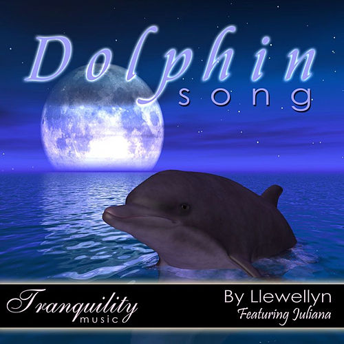 Dolphin Song by Llewellyn