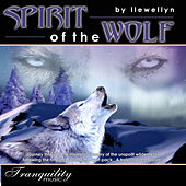Spirit of the Wolf by Llewellyn