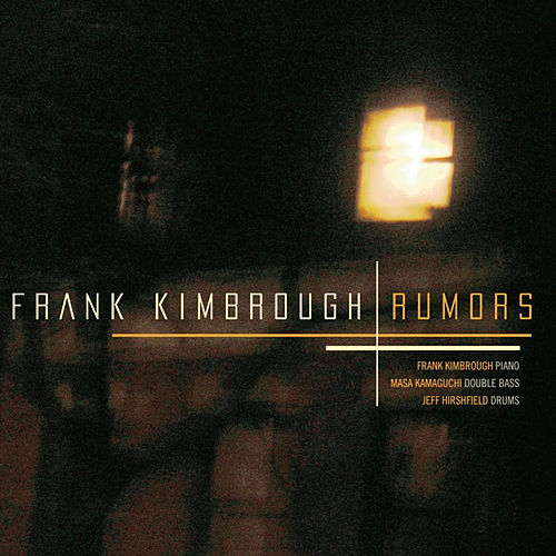 Rumors by Frank Kimbrough
