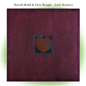 Little Windows by Harold Budd
