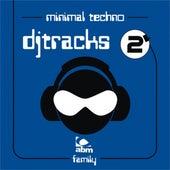 Dj Tracks Minimal Techno , Vol. 2 by Various Artists
