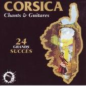 Corsica, chants et guitares (24 grands succés) von Various Artists