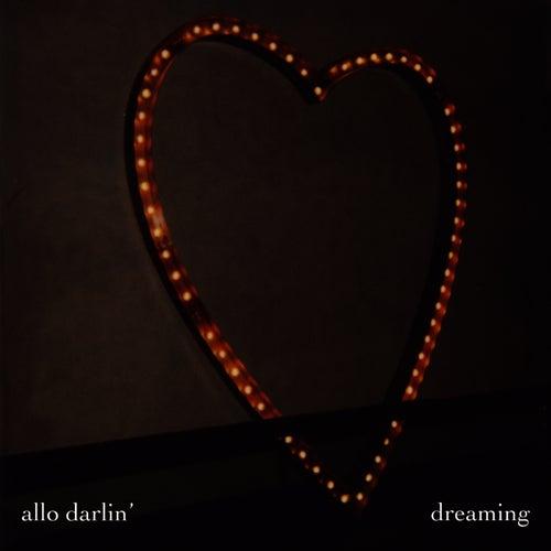 Dreaming by Allo Darlin'